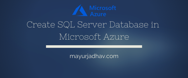 Create SQL Server Database in Azure - Featured