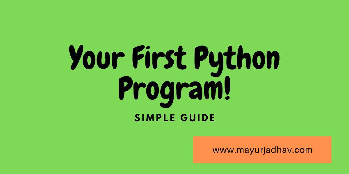 Your First Python Program