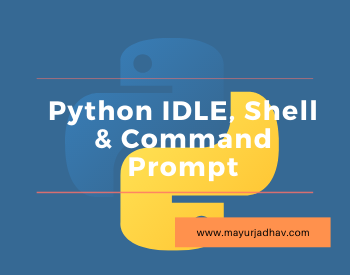 Python IDLE, Shell & Command Prompt - Featured