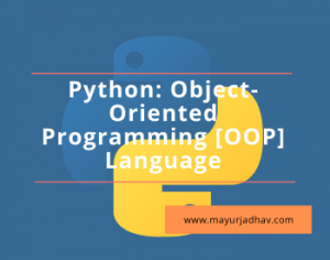 Python Object Oriented Programming [OOP] Language