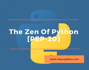 The Zen Of Python [PEP-20]